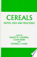 Cereals  Novel Uses and Processes Book