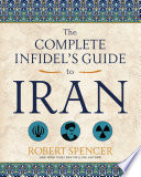 The Complete Infidel S Guide To Iran Book