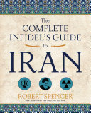 Pdf The Complete Infidel's Guide to Iran Telecharger