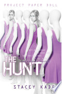 Project Paper Doll: The Hunt
