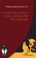 La crise des valeurs dans Oedipe-Roi de Sophocle