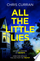All The Little Lies An Unputdownable Psychological Thriller With A Breathtaking Twist