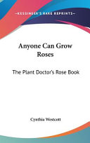 Anyone Can Grow Roses