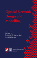 Optical Network Design and Modelling