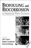 Biofouling and Biocorrosion in Industrial Water Systems Book