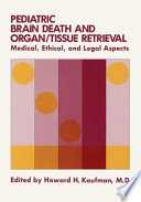 Pediatric Brain Death and Organ/Tissue Retrieval