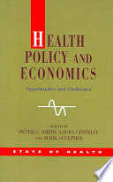 Health Policy And Economics: Opportunities And Challenges