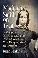 Madeleine Smith on Trial