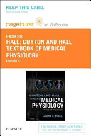 Guyton and Hall Textbook of Medical Physiology   Pageburst E book on Vitalsource Retail Access Card