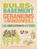 Bulbs in the Basement, Geraniums on the Windowsill [Pdf/ePub] eBook