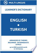 English Turkish Learner s Dictionary  Arranged by Themes  Beginner   Intermediate Levels
