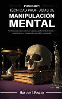 T Cnicas Prohibidas De Manipulaci N Mental