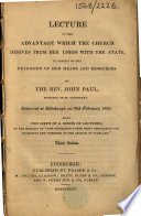 Lecture on the advantage which the Church derives from her union with the State     Delivered at Edinburgh on 19th February 1835     Third edition