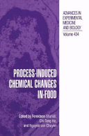 Process Induced Chemical Changes in Food