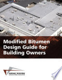 Modified Bitumen Design Guide for Building Owners