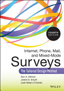 Internet, Phone, Mail, and Mixed-Mode Surveys: The Tailored Design ...