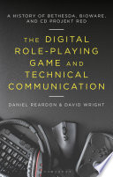 The Digital Role-Playing Game and Technical Communication