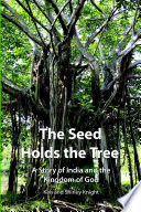 The Seed Holds The Tree