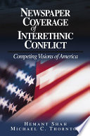 Newspaper Coverage of Interethnic Conflict Book PDF