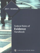 Federal Rules of Evidence Handbook 2017-2018