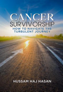 Cancer Survivorship  How to Navigate the Turbulent Journey