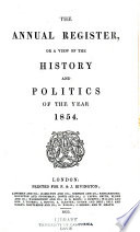 The Annual Register Or A View Of The History And Politics Of The Year  Book PDF