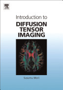 Introduction to Diffusion Tensor Imaging Book