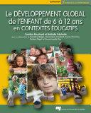 Le développement global de l'enfant de 6 à 12 ans en contextes éducatifs ebook