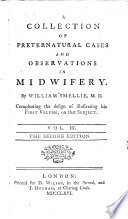 A Treatise On The Theory And Practice Of Midwifery By William Smellie The Second Edition Corrected