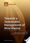 Towards a Sustainable Management of Mine Wastes