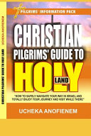 Christian Pilgrims  Guide to Holy Land