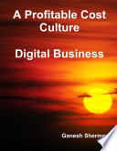 A Profitable Cost Culture - Digital Business