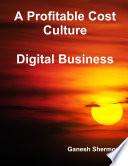 A Profitable Cost Culture   Digital Business