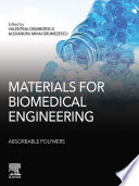 Materials for Biomedical Engineering  Absorbable Polymers