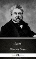 Jane by Alexandre Dumas   Delphi Classics  Illustrated