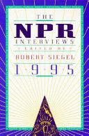 The NPR Interviews 1995