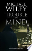 Read Online Trouble in Mind For Free