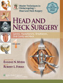 Master Techniques In Otolaryngology Head And Neck Surgery Head And Neck Surgery Book PDF