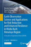 Earth Observation Science and Applications for Risk Reduction and Enhanced Resilience in Hindu Kush Himalaya Region Book