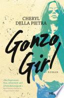 Gonzo Girl  : Roman