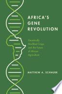 Africa s Gene Revolution