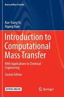 Introduction to Computational Mass Transfer