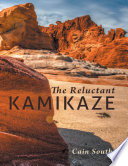 The Reluctant Kamikaze