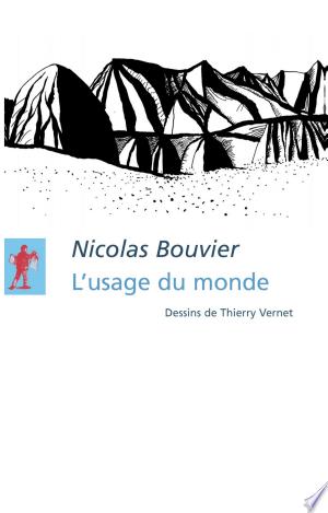 [pdf - epub] L'usage du monde - Read eBooks Online
