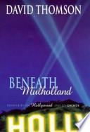 Beneath Mulholland
