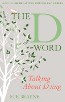 The D Word  Talking about Dying