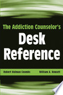 The Addiction Counselor S Desk Reference
