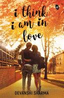 I Think I am in Love Pdf/ePub eBook