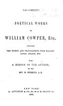 The Complete Poetical Works of William Cowper, Esq