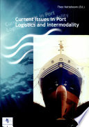 Current Issues in Port Logistics and Intermodality